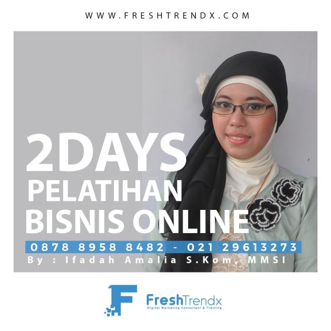 Pelatihan WiraUsaha Online - Freshtrendx di Jakarta